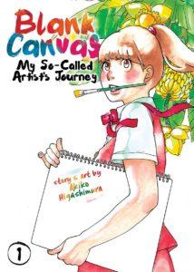 Blank Canvas: My So-Called Artist's Journey : Volume 1