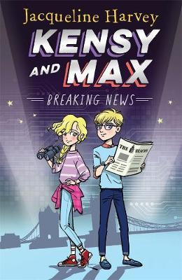 Kensy and Max : Breaking News