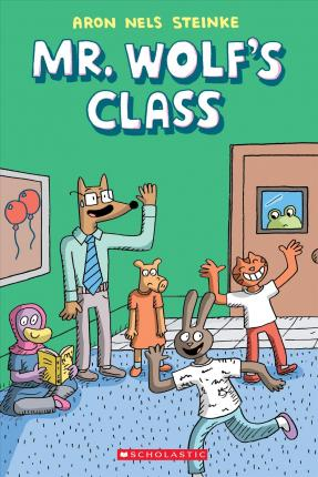 Mr. Wolf's Class : Volume 1